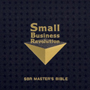 Small Business Revolution SBR MASTER'S BIBLE